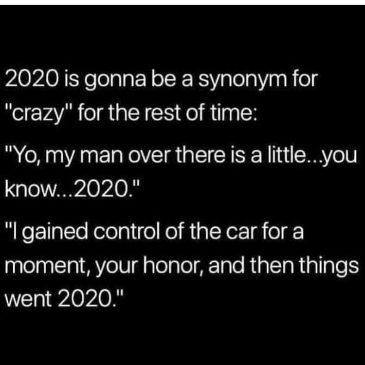 45 Funny Memes About The Disaster That Is 2020 In 2020 Funny Memes Funny Funny Quotes