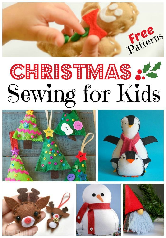 Free Kids Sewing Projects For Christmas Red Ted Art Make Crafting With Kids Easy Fun Christmas Sewing Projects Sewing Projects For Kids Projects For Kids