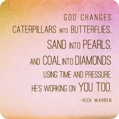 God is working on YOU TOO!