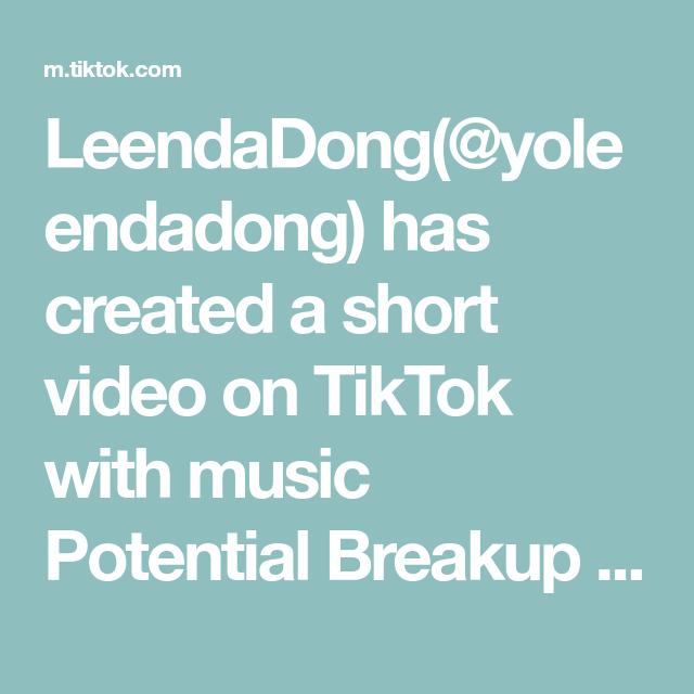 Leendadong Yoleendadong Has Created A Short Video On Tiktok With Music Potential Breakup Song How Sisters Talk To Eachoth Breakup Songs Music Memories Video