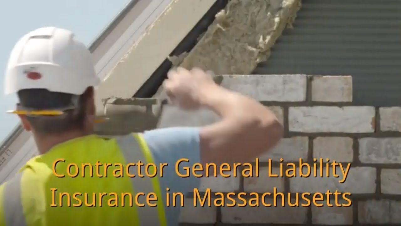 Contractors general liability insurance in massachusetts