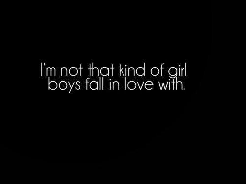 I'm not that girl . . .