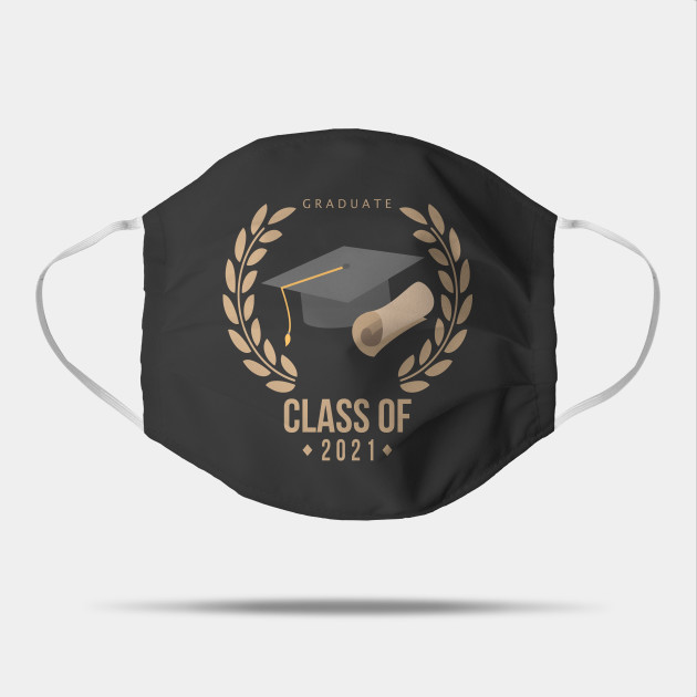 Class Of 2021 Senior Grad Gift Class Of 2021 Graduate Gift Idea Cool Face Mouth Mask Teepubl Grad Gifts Graduation Gifts For Him Graduation Gifts For Her