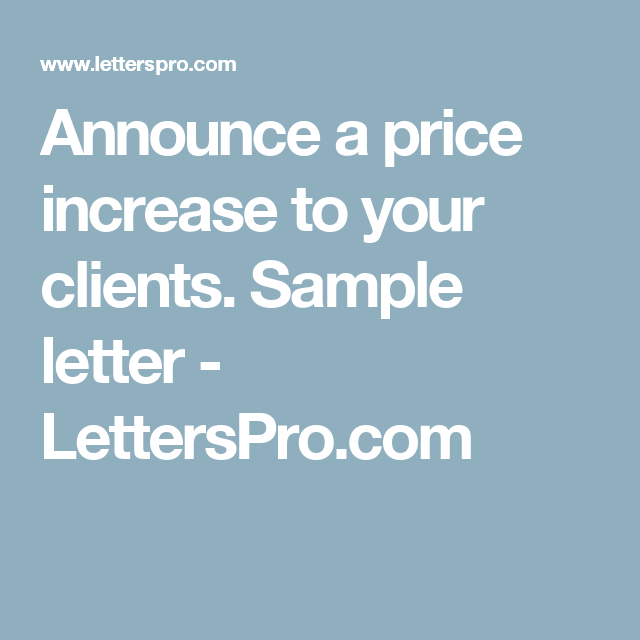Announce A Price Increase To Your Clients Sample Letter