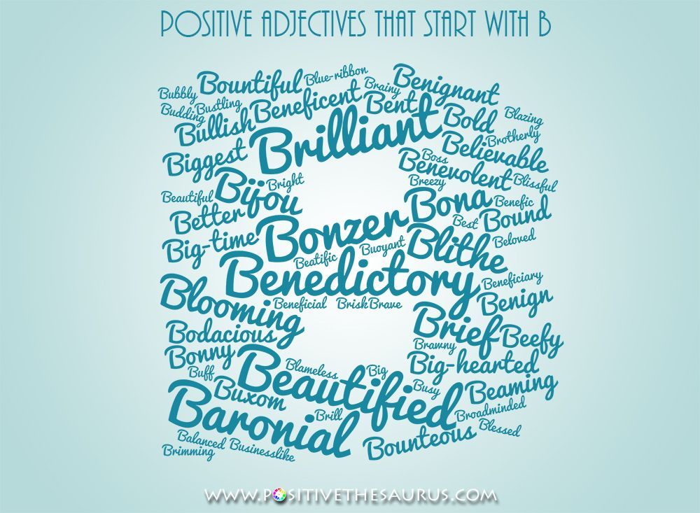 Positive Adjectives That Start With B With Images Positive