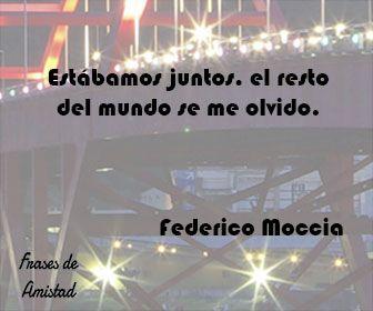 Frases de amor de moccia de Federico Moccia