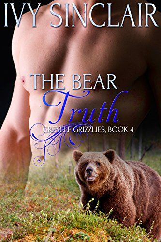 The Bear Truth: (A Paranormal Werebear Shifter Romance) (Greyelf Grizzlies Book 4) by Ivy Sinclair http://www.amazon.com/dp/B0127IZWBO/ref=cm_sw_r_pi_dp_u4jZvb1BG9W3Q