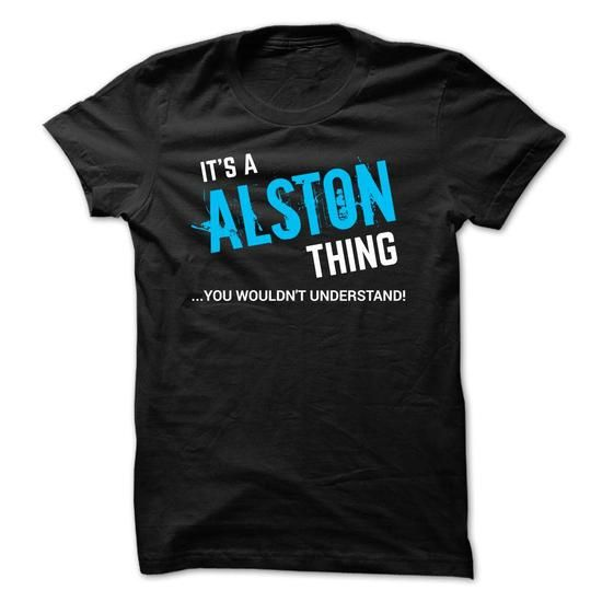 SPECIAL - It a ALSTON thing  - #black tee #geek hoodie. BUY TODAY AND SAVE => https://www.sunfrog.com/Funny/SPECIAL--It-a-ALSTON-thing-.html?68278
