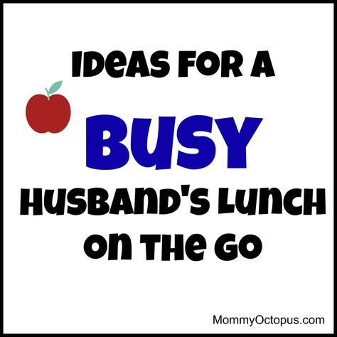 Ideas For Packing a Busy Husband's Lunch On-The-Go images