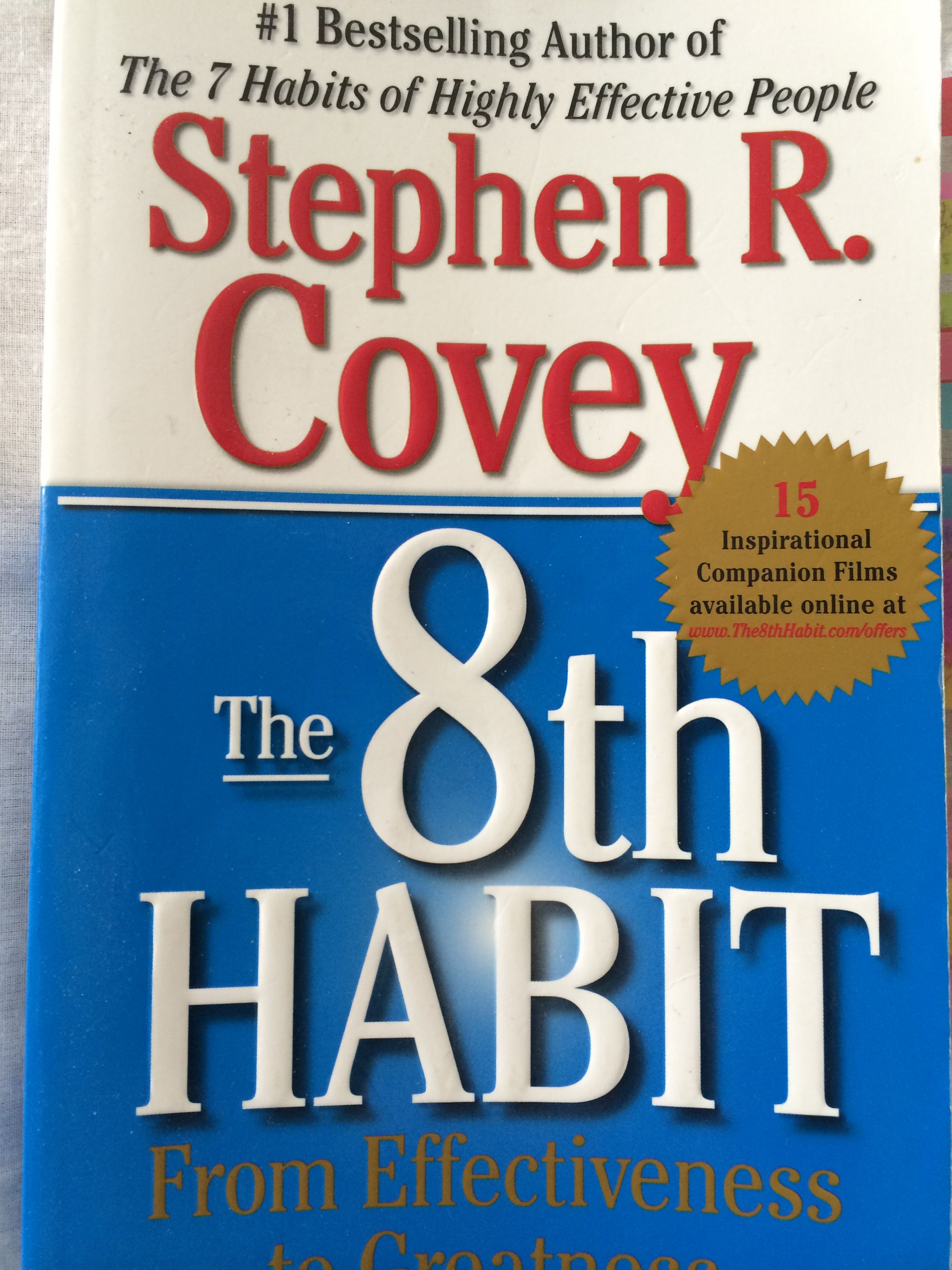 The 8th Habit From Effectiveness To Greatness By Stephen R