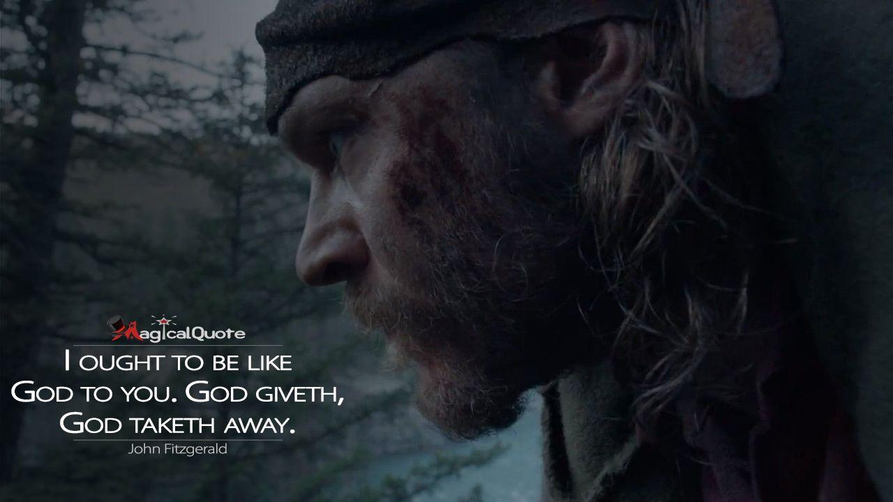 The Revenant Quotes Magicalquote The Revenant The Revenant Quotes Movie Quotes