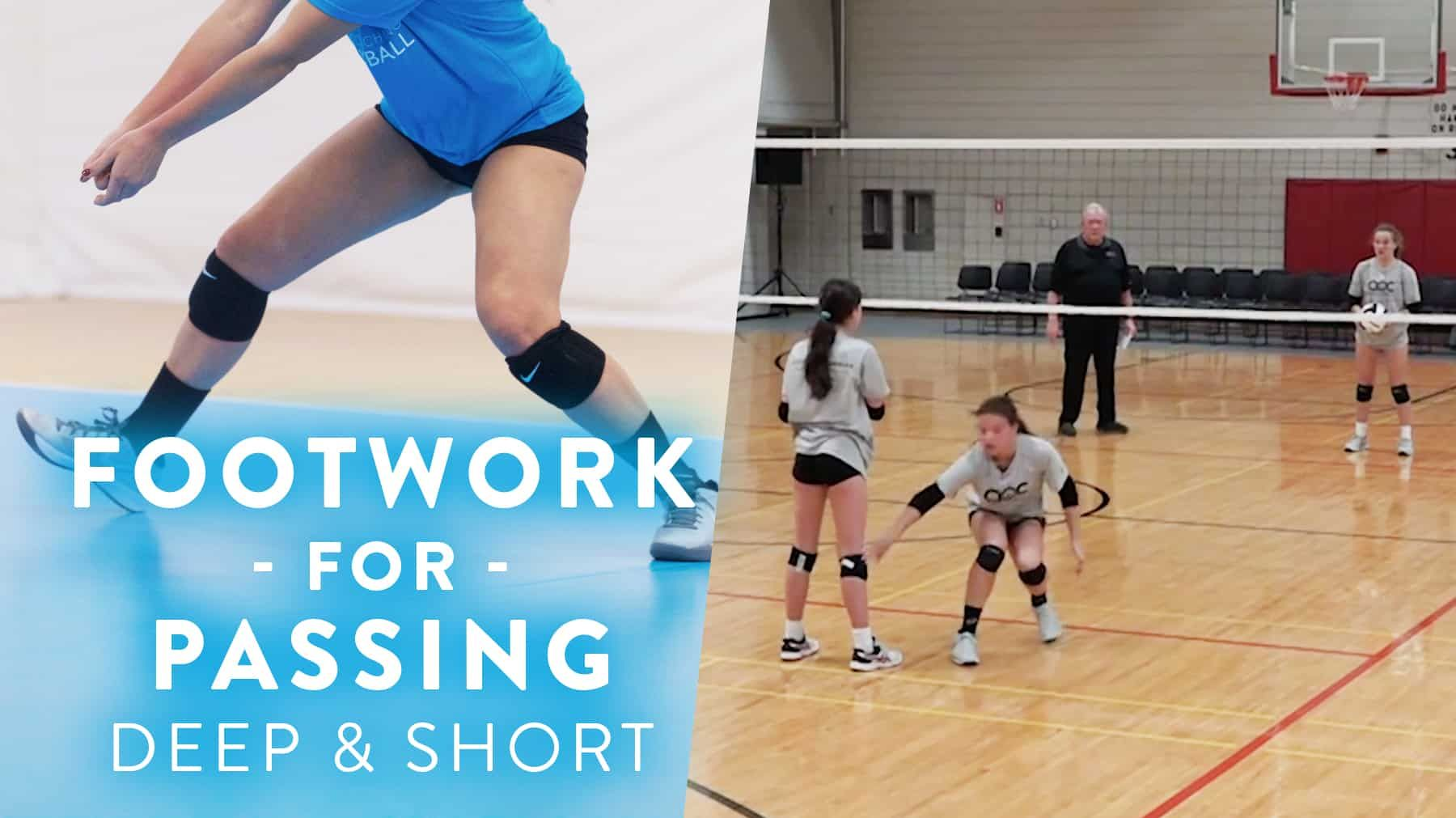 Footwork For Passing Deep And Short The Art Of Coaching Volleyball Volleyball Skills Coaching Volleyball Volleyball Training