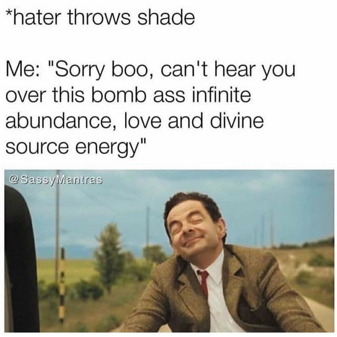 La La La La Laaaaa Selflove Mrbean Conscioussoultribe Funny Spiritual Memes Spirituality Funny Quotes