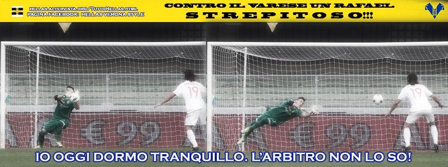 Hellas Verona-Varese Serie B Rafael il migliore in campo ...