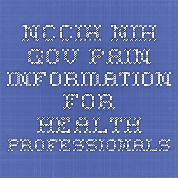 Nccihh Pain Information For Health Professionals Nursing