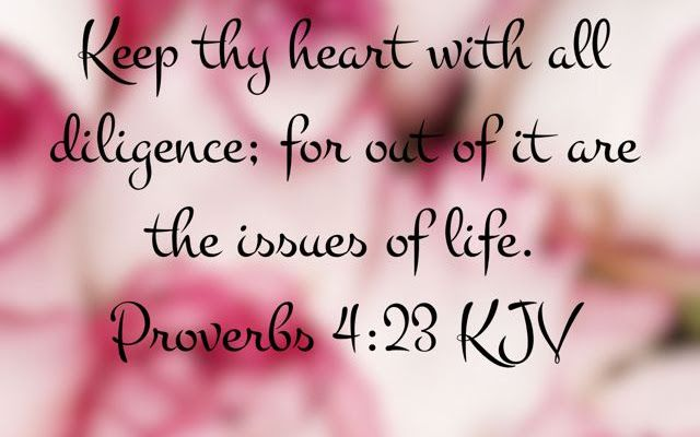 guard your heart kjv - Google Search | Guard your heart, Quotes ...