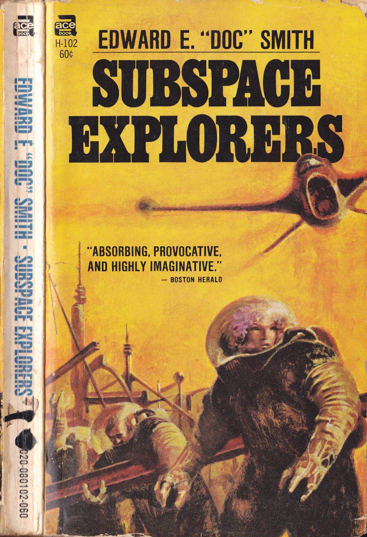 "Subspace Explorers by Edward E. ""Doc"" Smith, 1965. Cover for the Ace edition by John Schoenherr, 1968."
