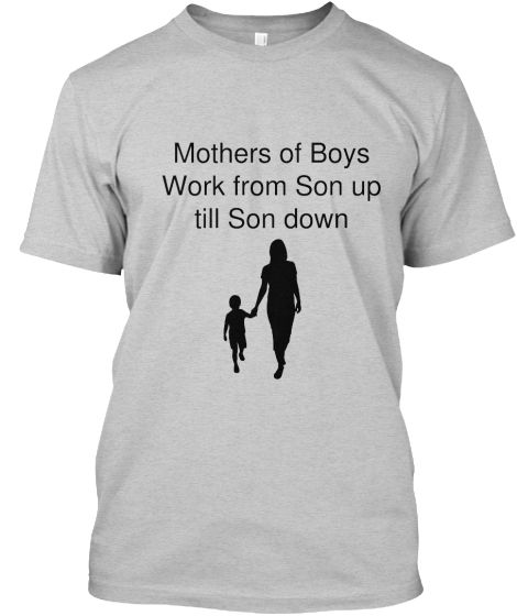 Mothers of Boys   Teespring