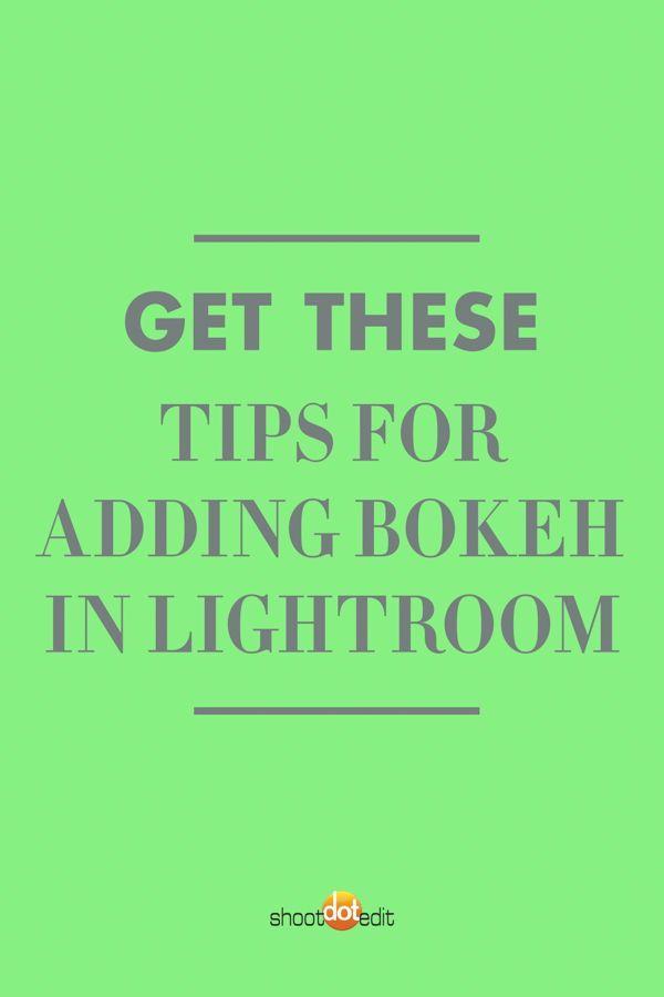 How to Add Bokeh in Lightroom | Lightroom tutorial ...