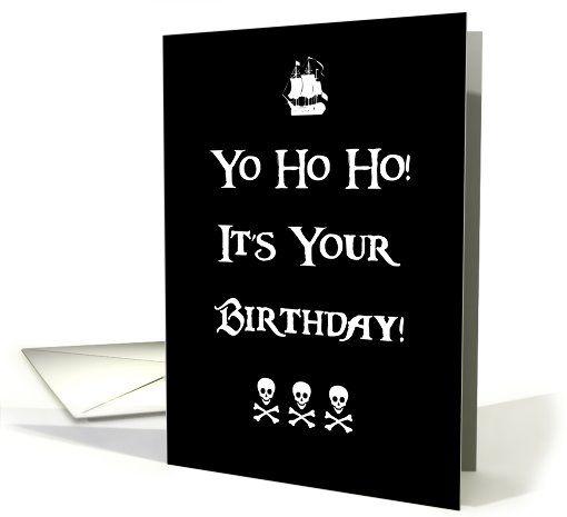 Pirate Happy Birthday Humor Card Yohoho Skull And Crossbones
