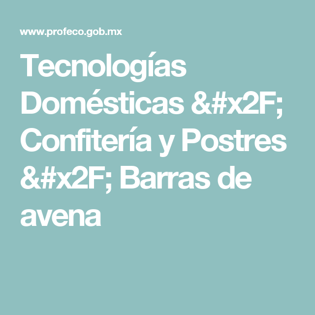 Tecnologías Domésticas / Confitería y Postres / Barras de avena