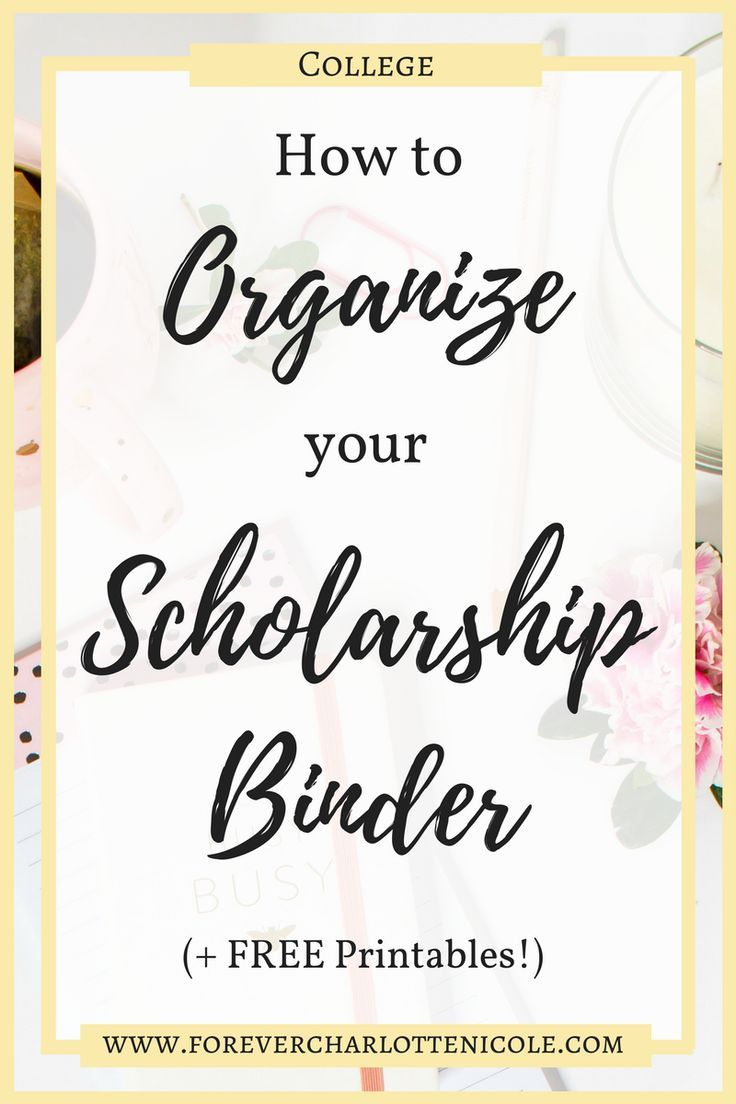 This post reveals how to organize your scholarship binder