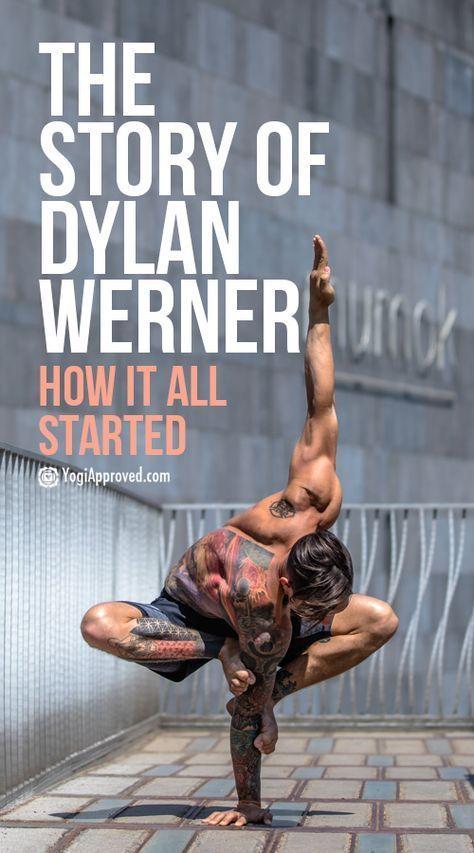 Photo of Dylan Werner – Wie meine Yoga-Karriere begann
