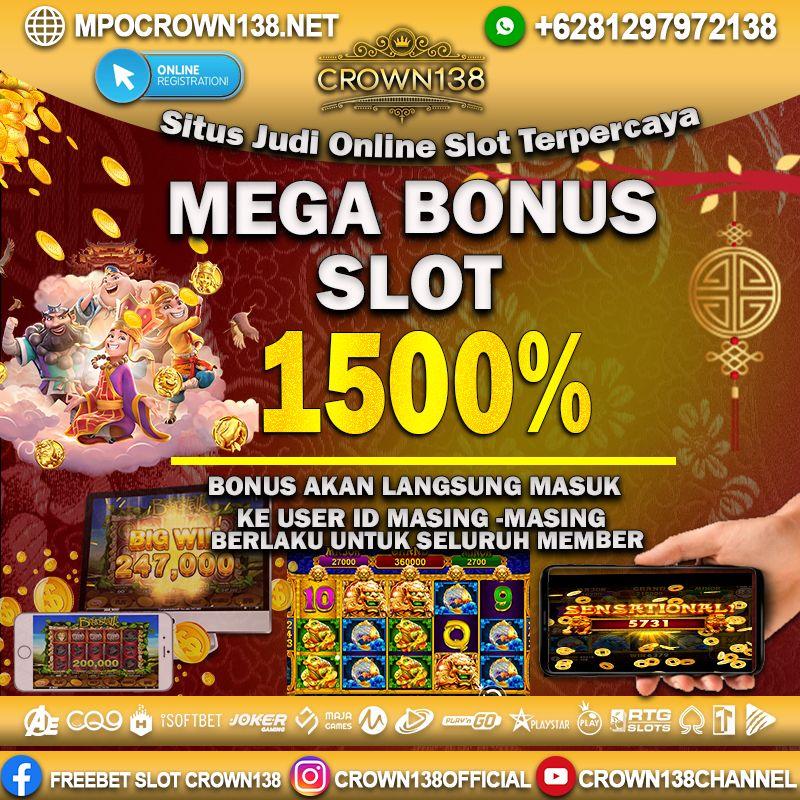 Dapatkan Dan Nikmati Nega Bonus 1500 Hanya Dengan Cara Kunjugi Website Kami Mpocrown138 Net