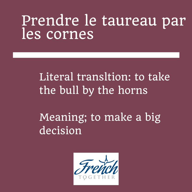 10 Funny French Idioms With Prendre To Take English