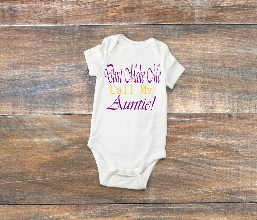 Dont make me call my auntie onesies funny baby body suitnew baby dont make me call my auntie onesies funny baby body suit negle Images