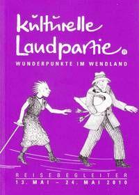 Kulturelle Landpartie Wendland