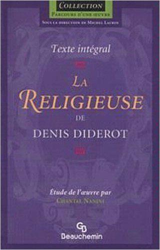 La Religieuse Diderot Denis 9782761611916 Books Amazon