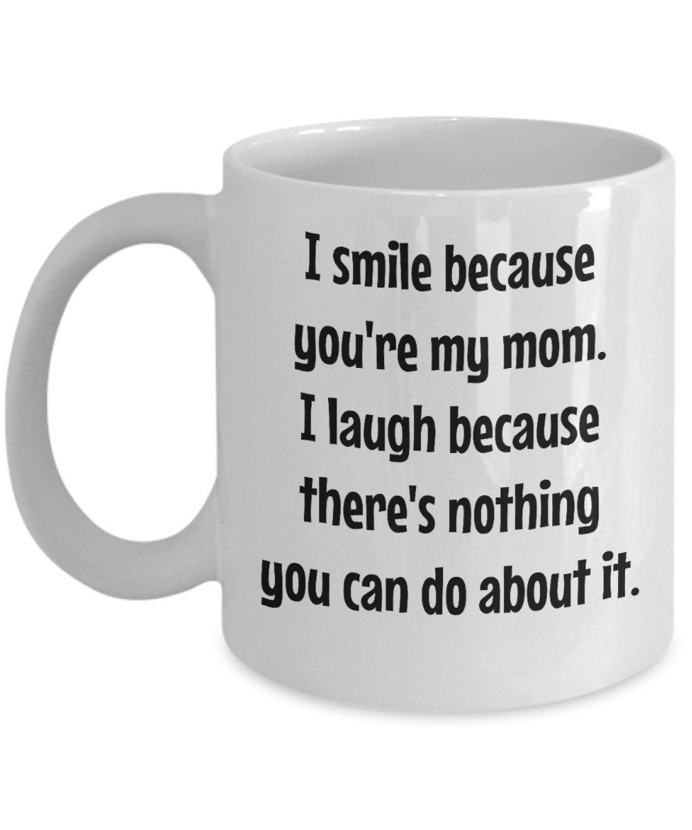 Funny mom coffee mug mothers day gift from son husband