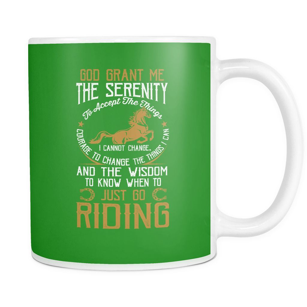 God Grant Me The Serenity To Accept The Things I Cannot Change Mug