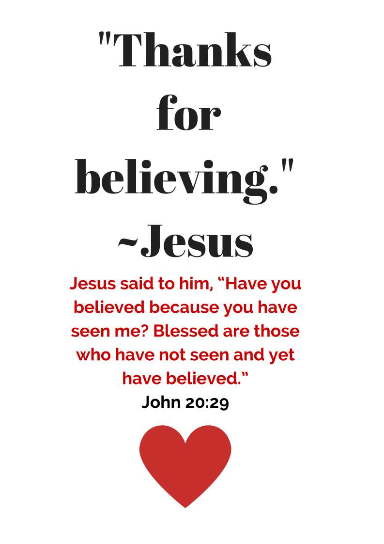 Jesus Thanks You For Believing Without Seeing Godly Quotes