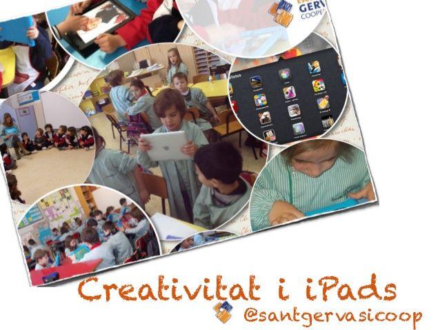 Creativitat i iPads a l'aula.  Experiencia de la Escuela Sant Gervasi. #ipads #educación #creatividad #apps