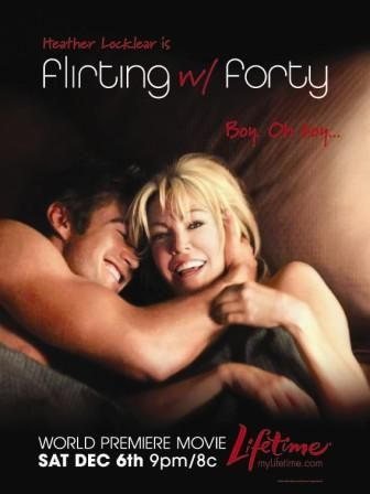 flirting with forty watch online hd live streaming live