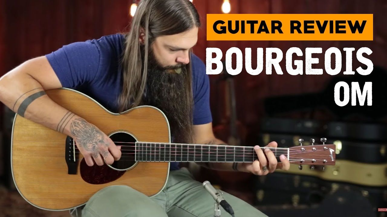 Bourgeois Om Guitar Review Https Www Youtube Com Watch V 1zk8uvn9ini Guitar Reviews Guitar Famous Guitarists