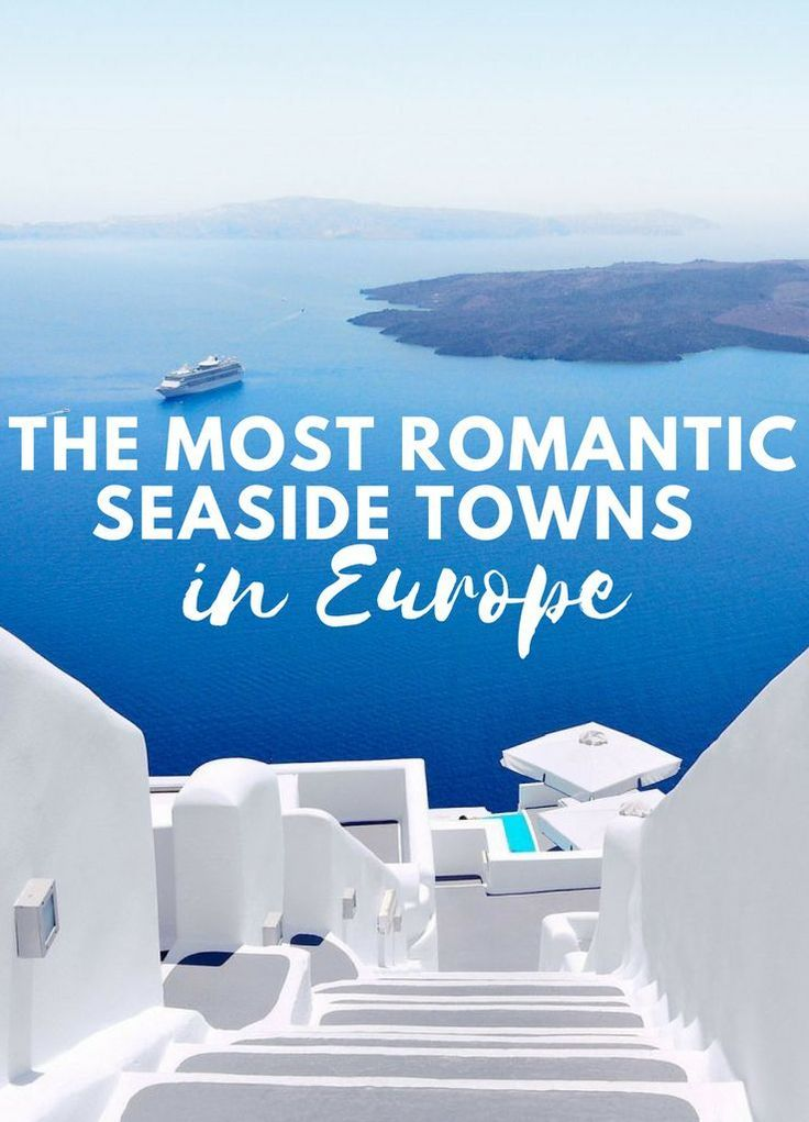 8 Most Romantic Seaside Towns In Europe (With Images