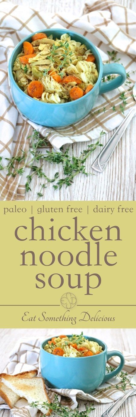 Chicken Noodle Soup Recipe Gluten free chicken noodle