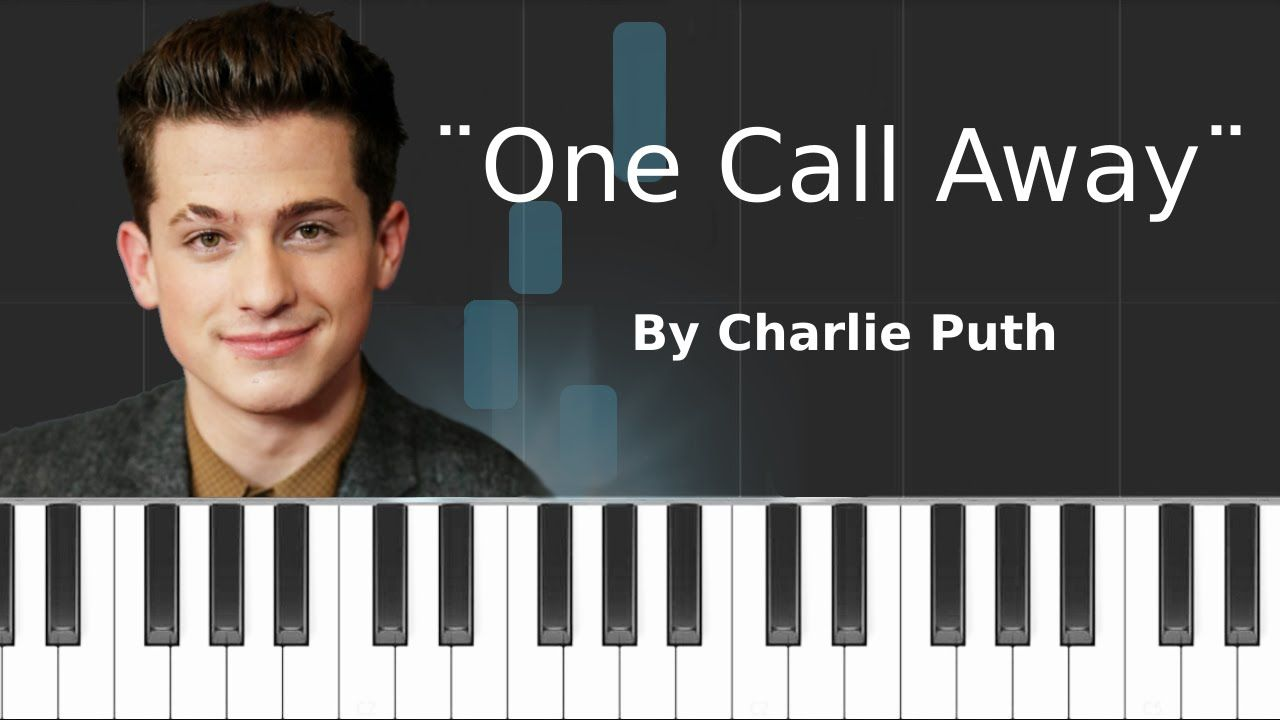 Charlie puth one call away piano tutorial chords how to charlie puth one call away piano tutorial chords how to play hexwebz Images