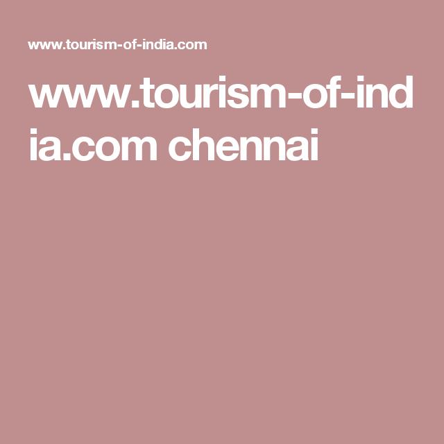 www.tourism-of-india.com chennai