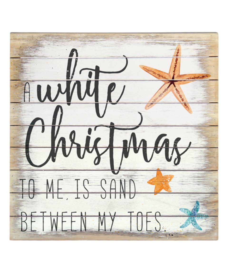 Take a look at this \'White Christmas\' Beach Motif Wall Sign today ...