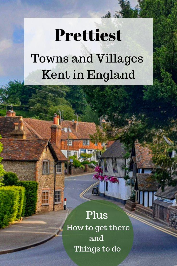 Prettiest Villages and Towns to visit in Kent #travelengland