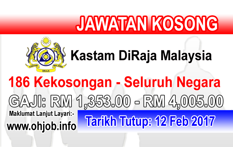 Jawatan Kosong Kastam DiRaja Malaysia (12 Februari 2017)   Kerja Kosong Kastam DiRaja Malaysia Februari 2017  Permohonan adalah dipelawa kepada warganegara Malaysia bagi mengisi kekosongan jawatan di Kastam DiRaja Malaysia Februari 2017 seperti berikut:- 1. Pembantu Penguasa Kastam WK19 (186 Kekosongan - Seluruh Negara)  MUAT TURUN SYARAT KELAYAKANPERMOHONAN ONLINE  Semua permohonan jawatan hendaklah dibuat melalui sistem Online SPA melalui pautan diatas. Bagi permohonan kali pertama pemohon…