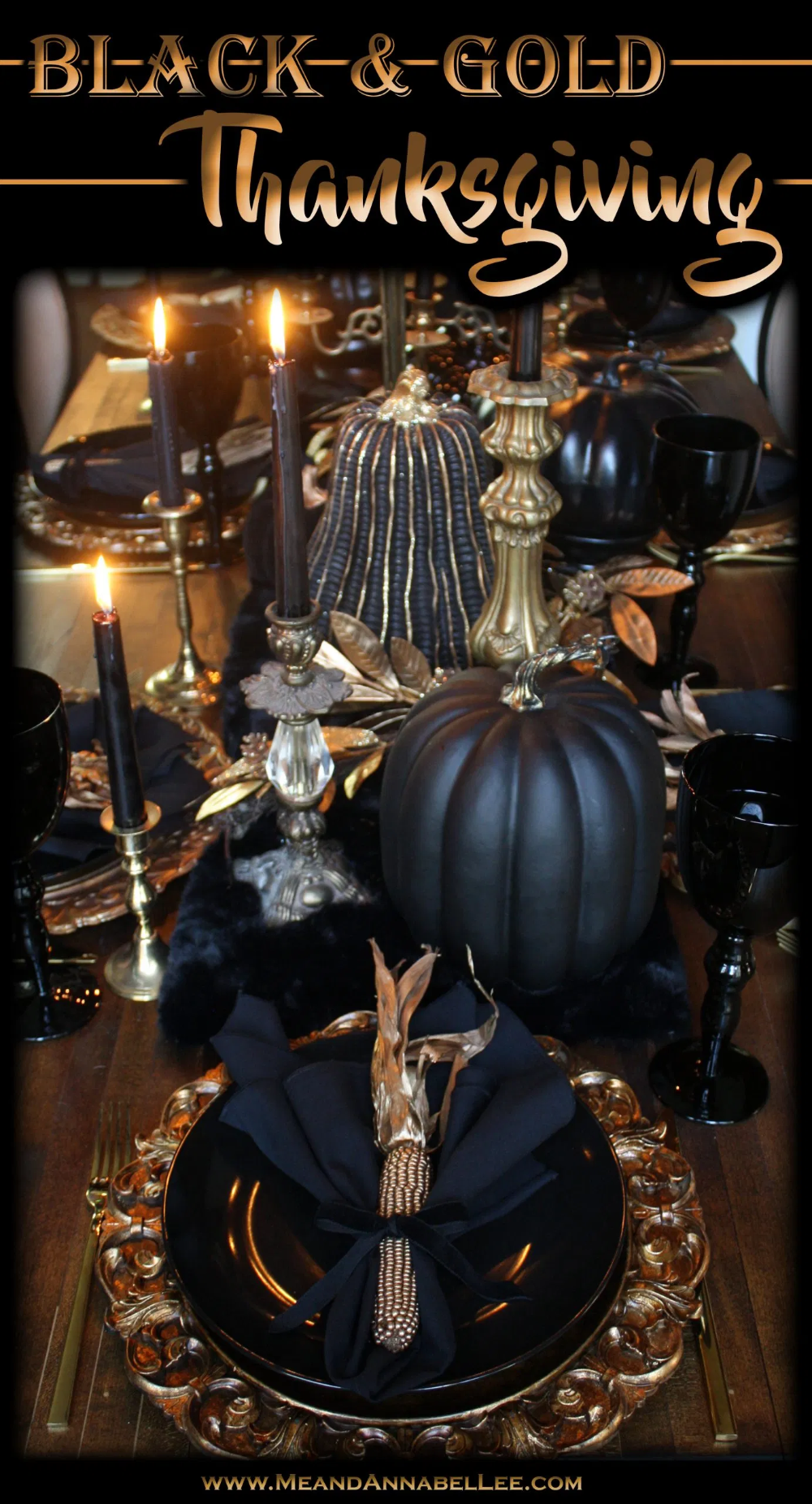 Black and Gold Gothic Thanksgiving Table   Me and Annabel Lee