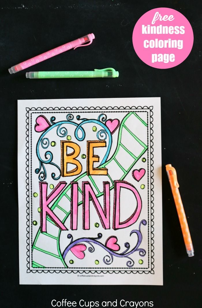 This Free Printable Kindness Coloring Page Is A Great Way To Encourage Kids To Be Kind Teaching Kindness Kindness Lessons Kindness Activities