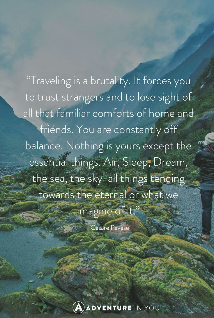 Best Travel Quotes: 100 Of The Most Inspiring Quotes Of All Time