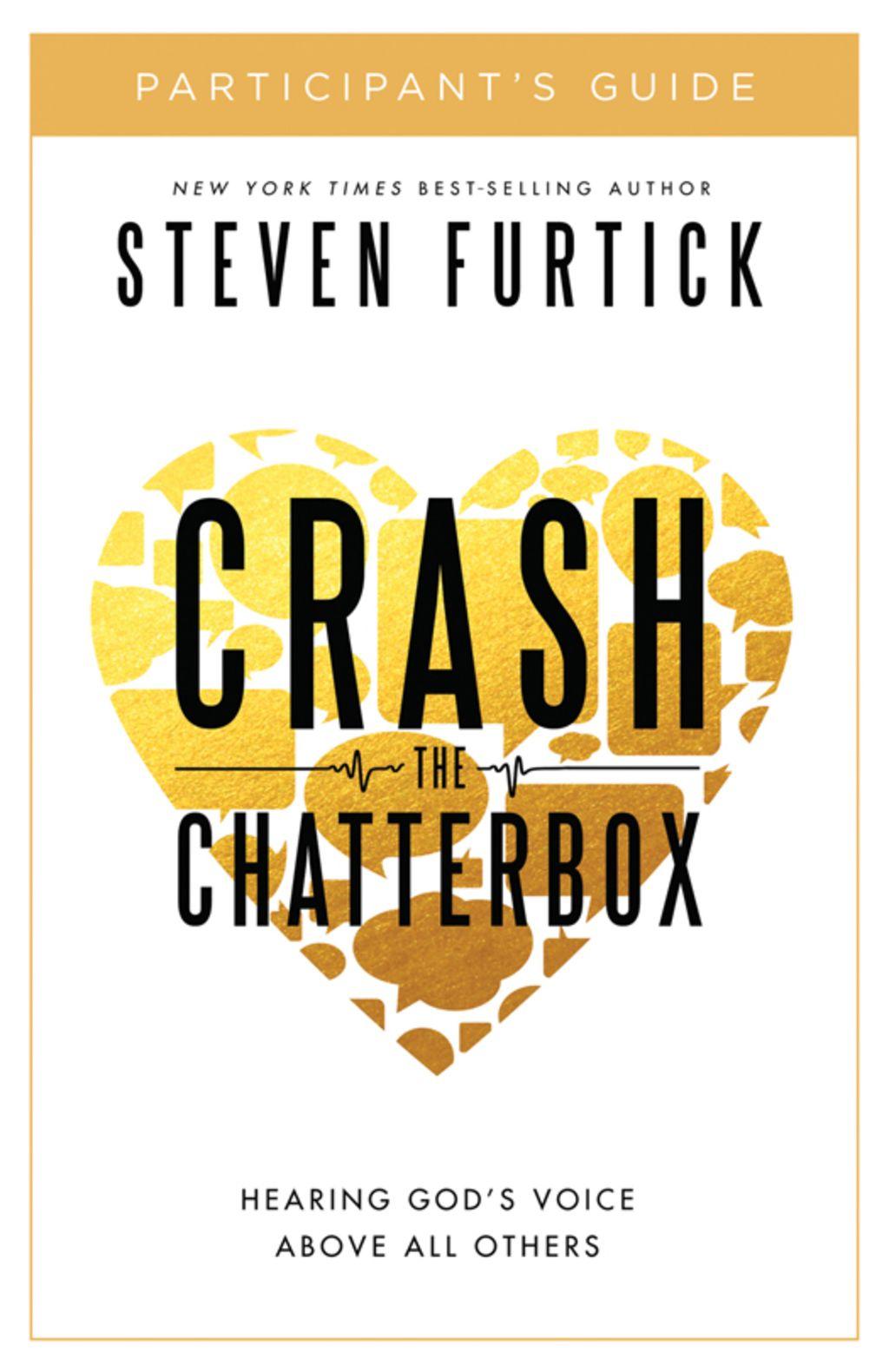 Crash the chatterbox participants guide ebook steven
