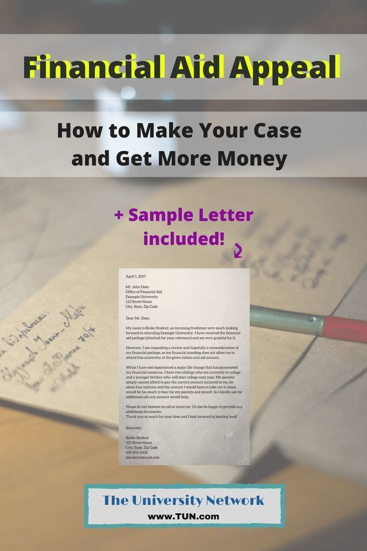 Financial Aid Appeal How To Make Your Case And Get More Money The University Network Scholarships For College Financial Aid For College Financial Aid
